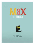 Max The Brave resize